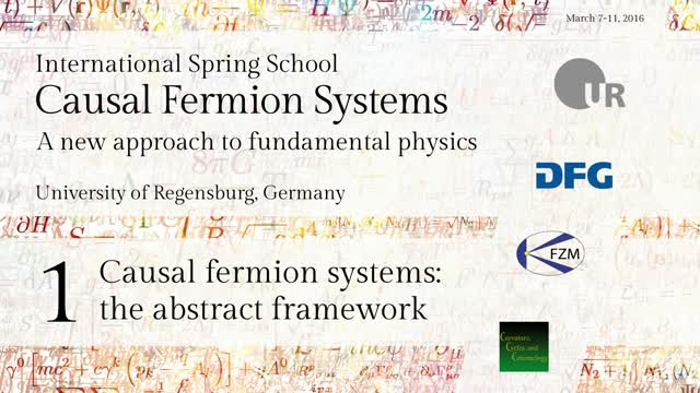 Introduction to Causal Fermion Systems - 01