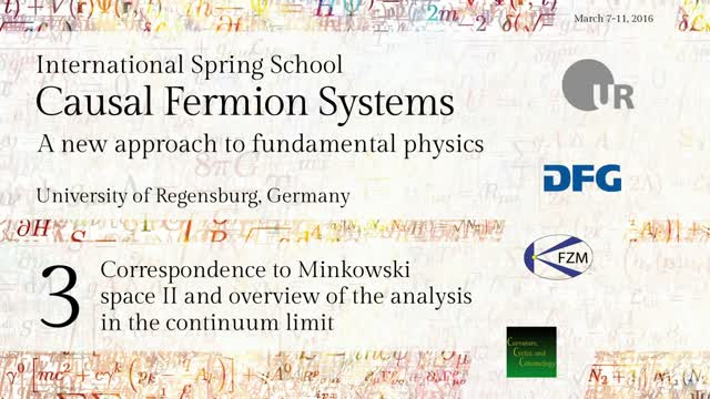 Introduction to Causal Fermion Systems - 03