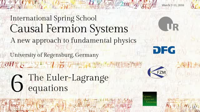 Introduction to Causal Fermion Systems - 06