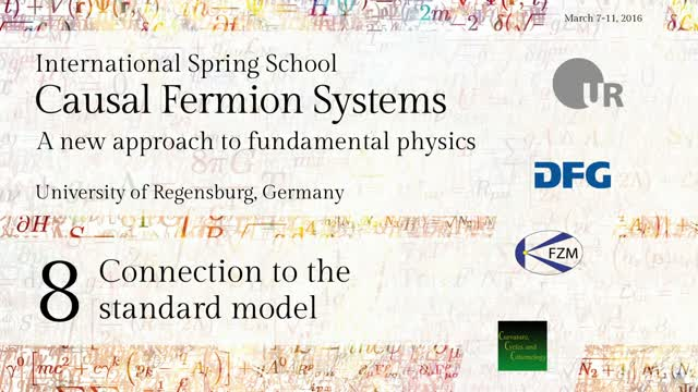 Introduction to Causal Fermion Systems - 08