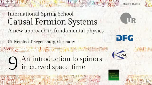 Introduction to Causal Fermion Systems - 09