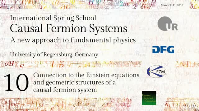 Introduction to Causal Fermion Systems - 10