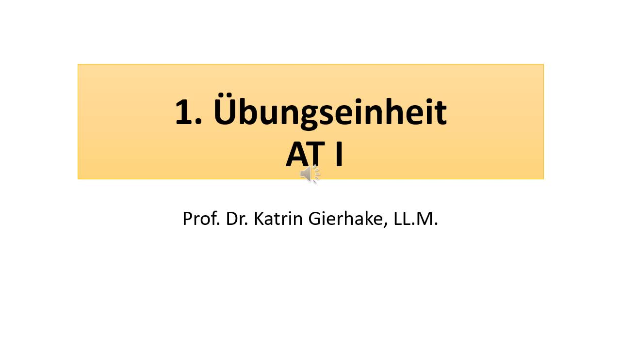 1. Übungseinheit AT I