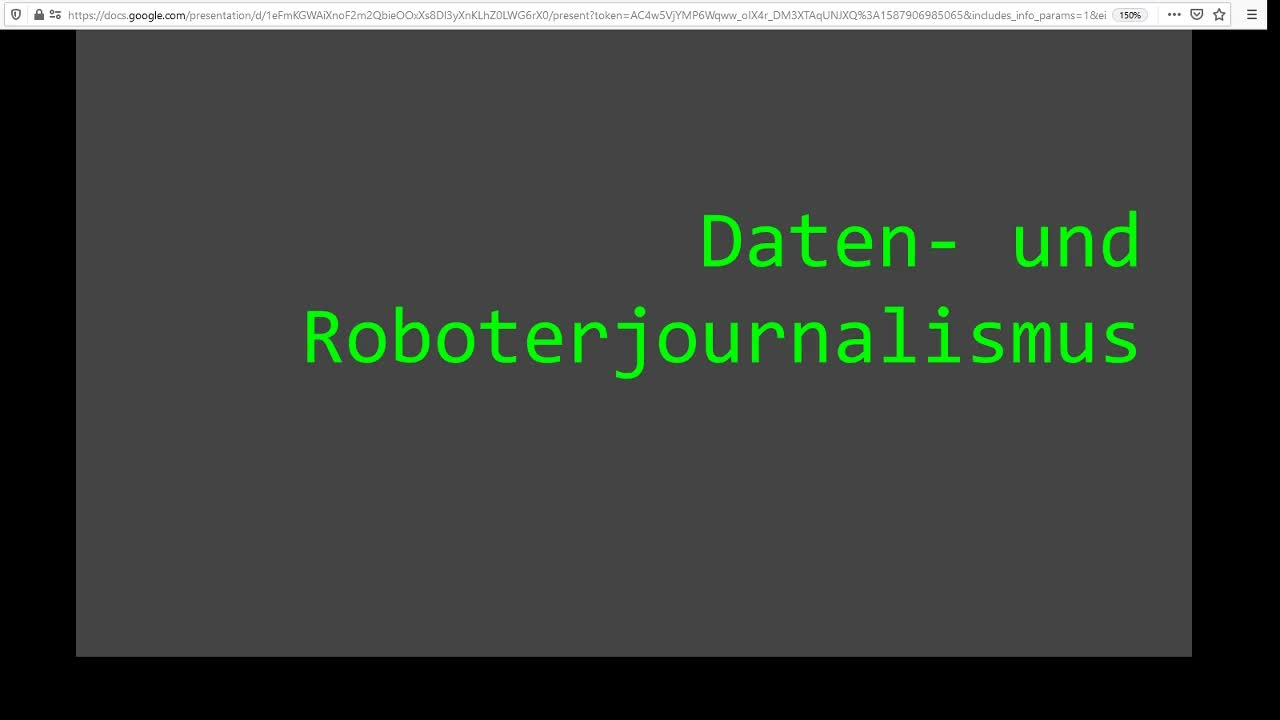 Screencast Digitaler Journalismus:  Daten- und Roboterjournalismus