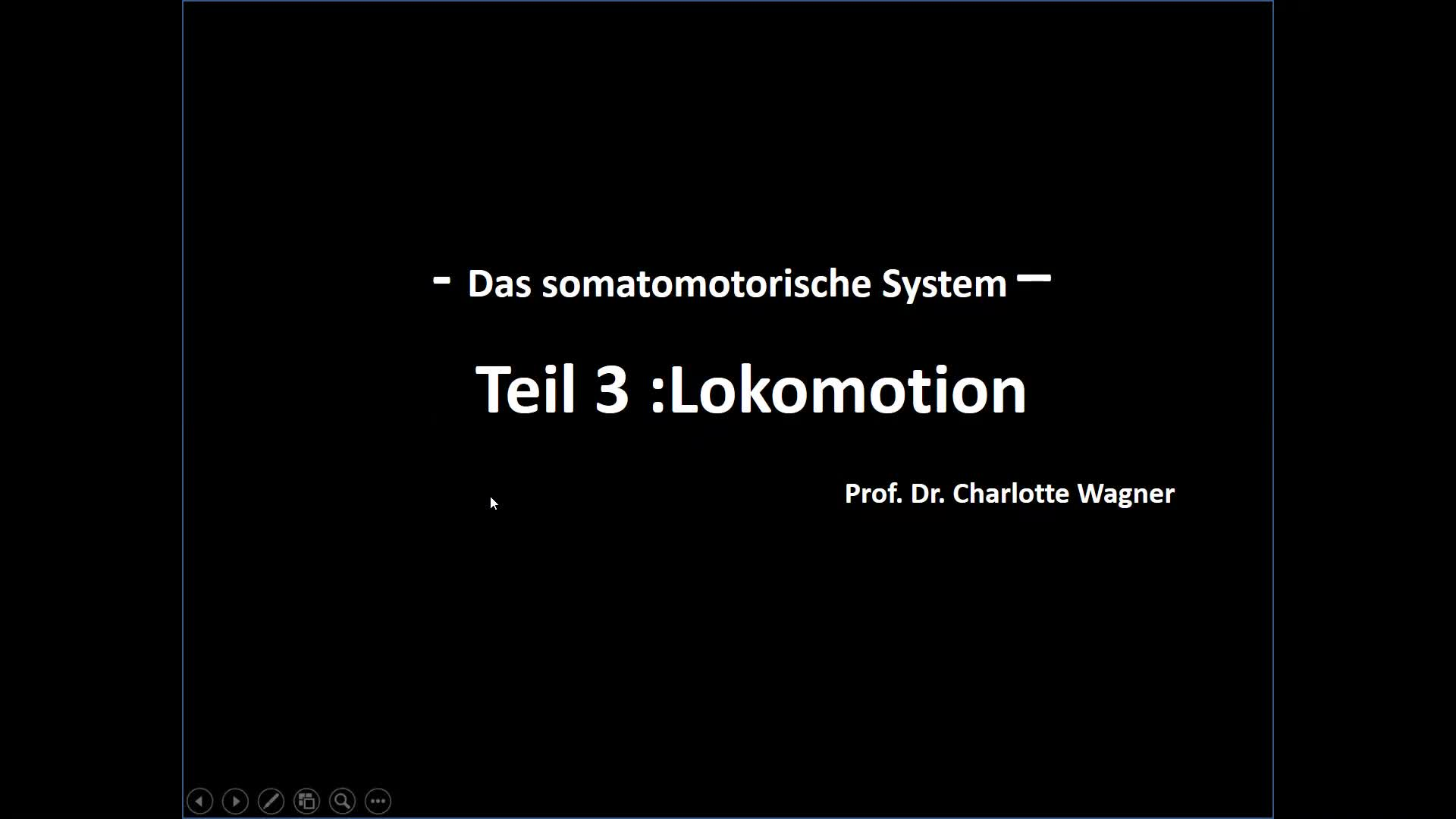 Motorik: Lokomotion