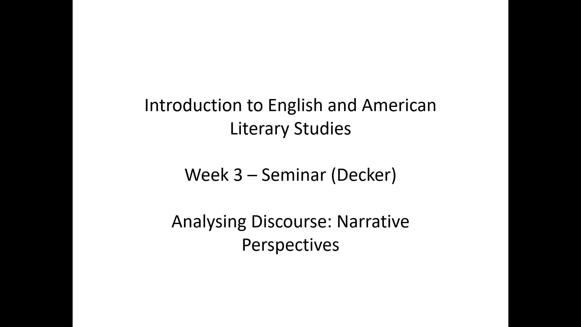 Introduction to English and American Literary Studies - Seminar Decker - Week 3