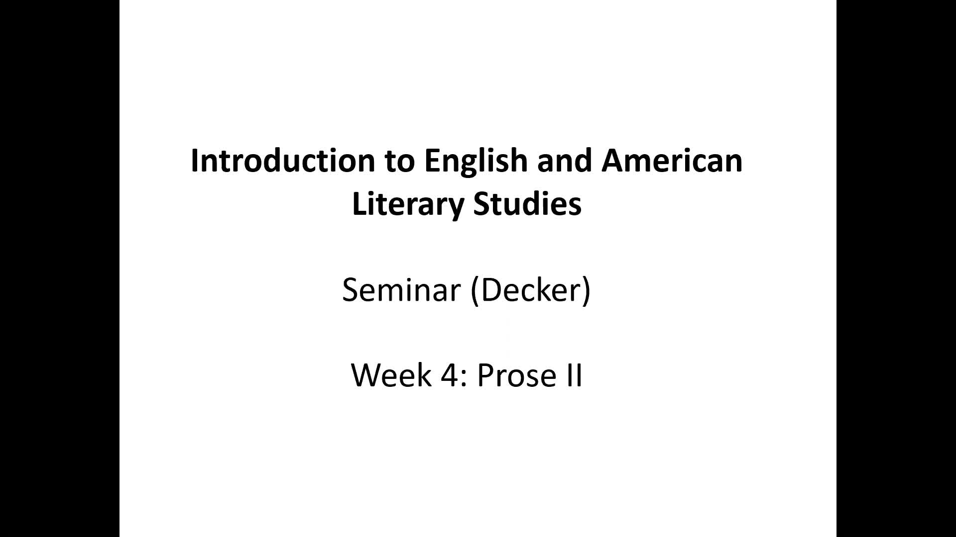 Introduction to English and American Literary Studies - Seminar Decker - Week 4