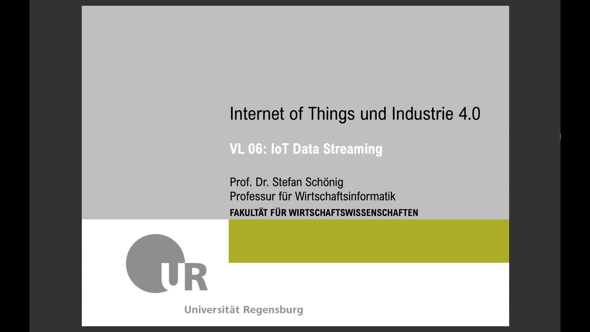 SS 2020 - Internet of Things und Industrie 4.0 - Kapitel 6 (Data Streaming)
