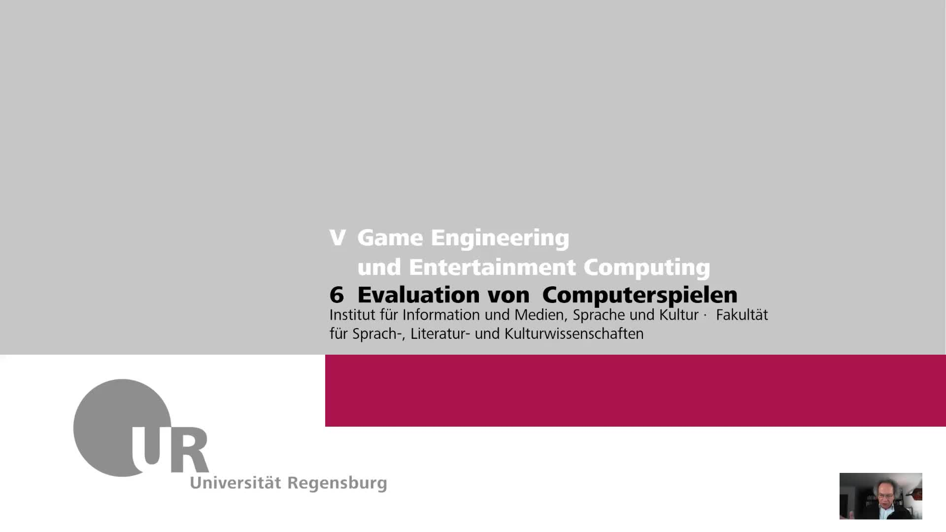 GEEC SS 2020 06 Computerspiel: Playability, Game Experience und Evaluation