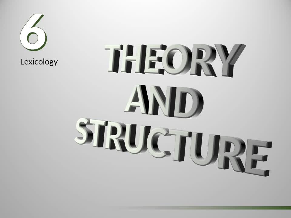 Introduction to English Linguistics 1: Theory and Structure – 06 Lexicology – B