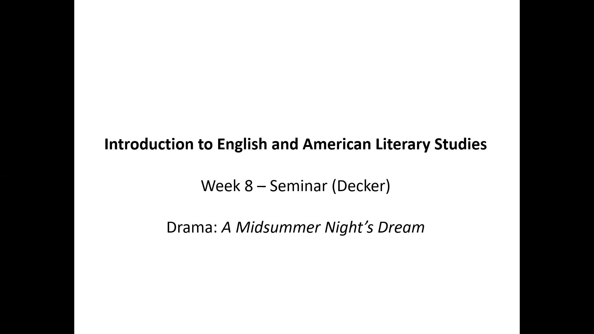Introduction to English and American Literary Studies - Seminar Decker - Week 8