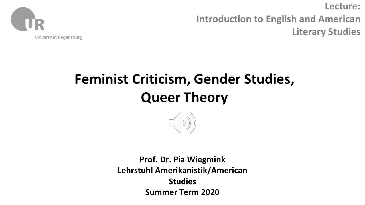Feminist Criticism, Gender Studies, Queer Theory