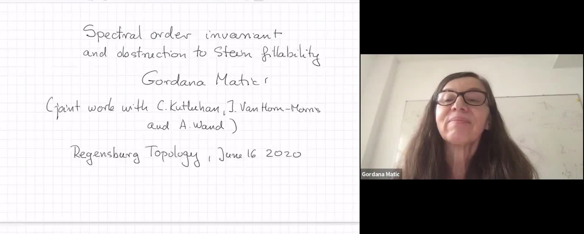 Gordana Matic: Spectral order invariant and obstruction to Stein fillability (RLGTS, 16 June 2020)