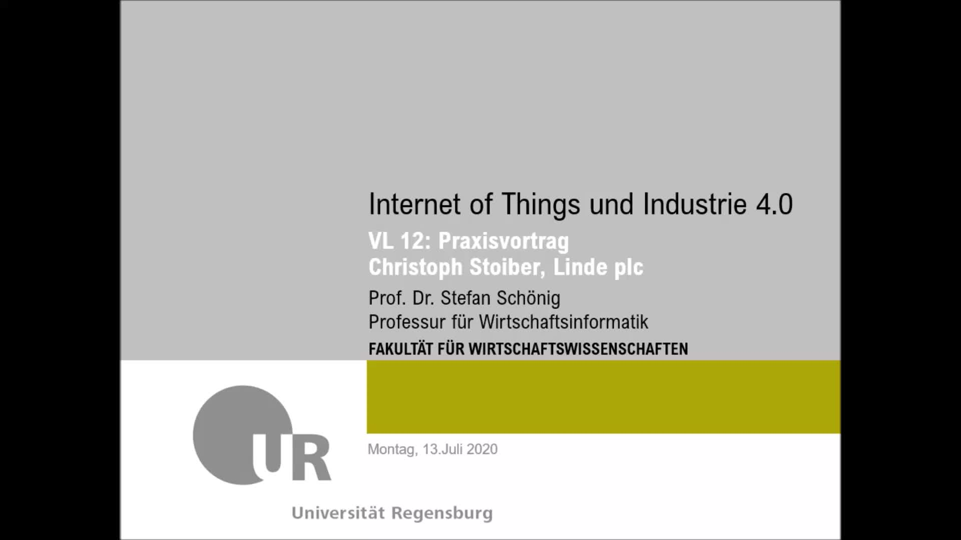 SS 2020 - Internet of Things und Industrie 4.0 - Kapitel 12 (Praxisvortrag)