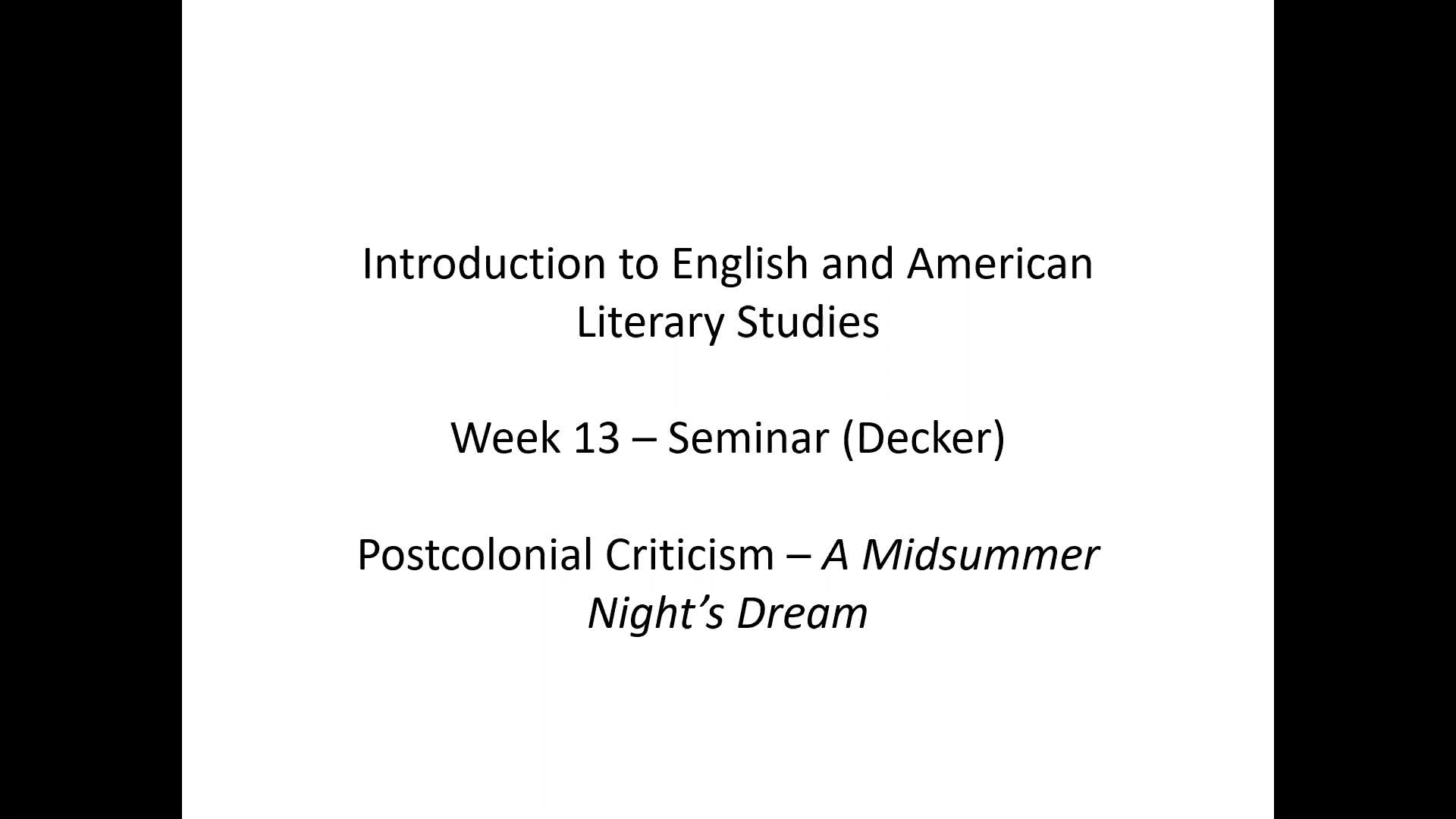 Introduction to English and American Literary Studies - Seminar Decker - Week 13