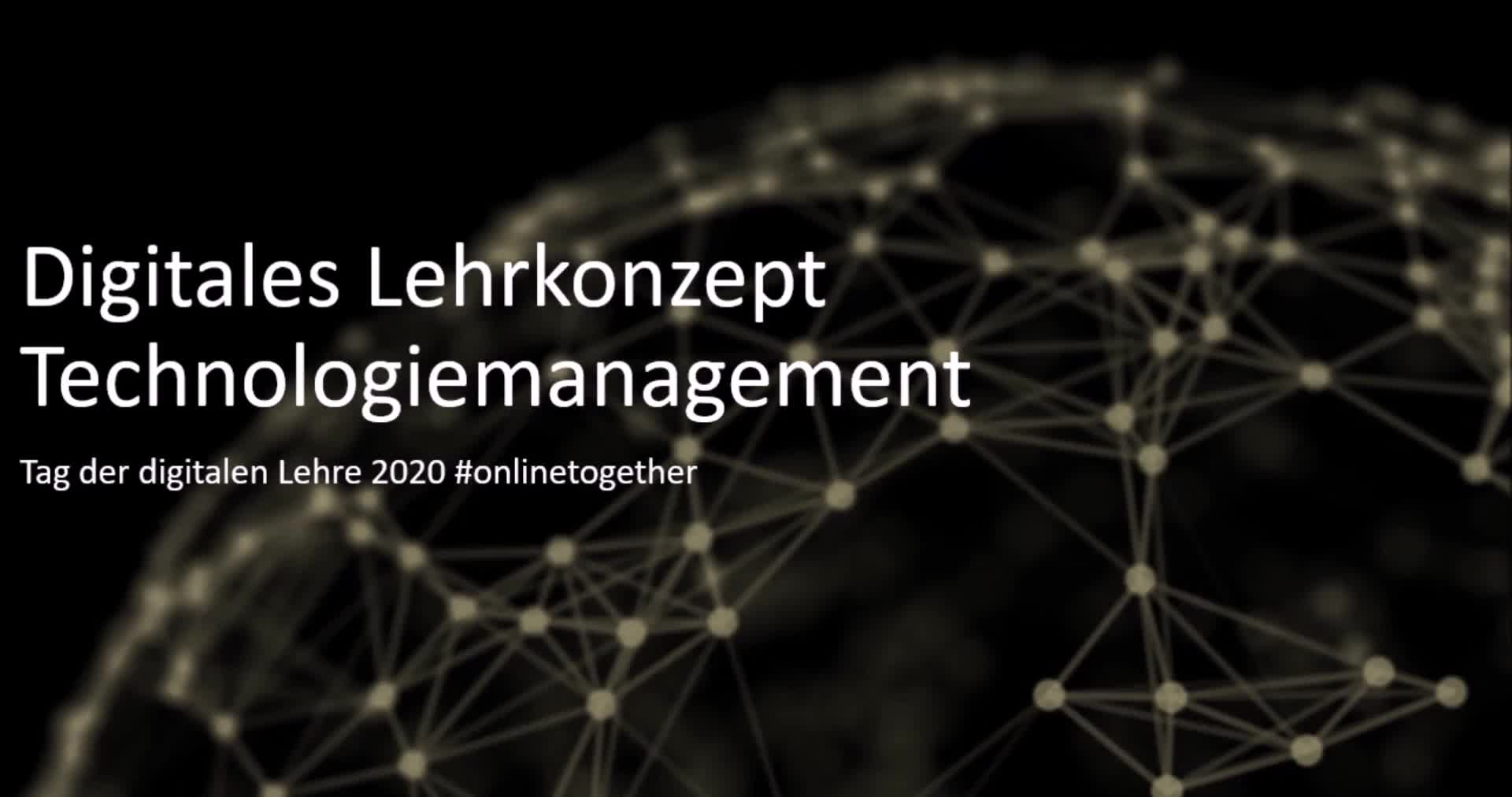 Digitales Lehrkonzept Technologiemanagement