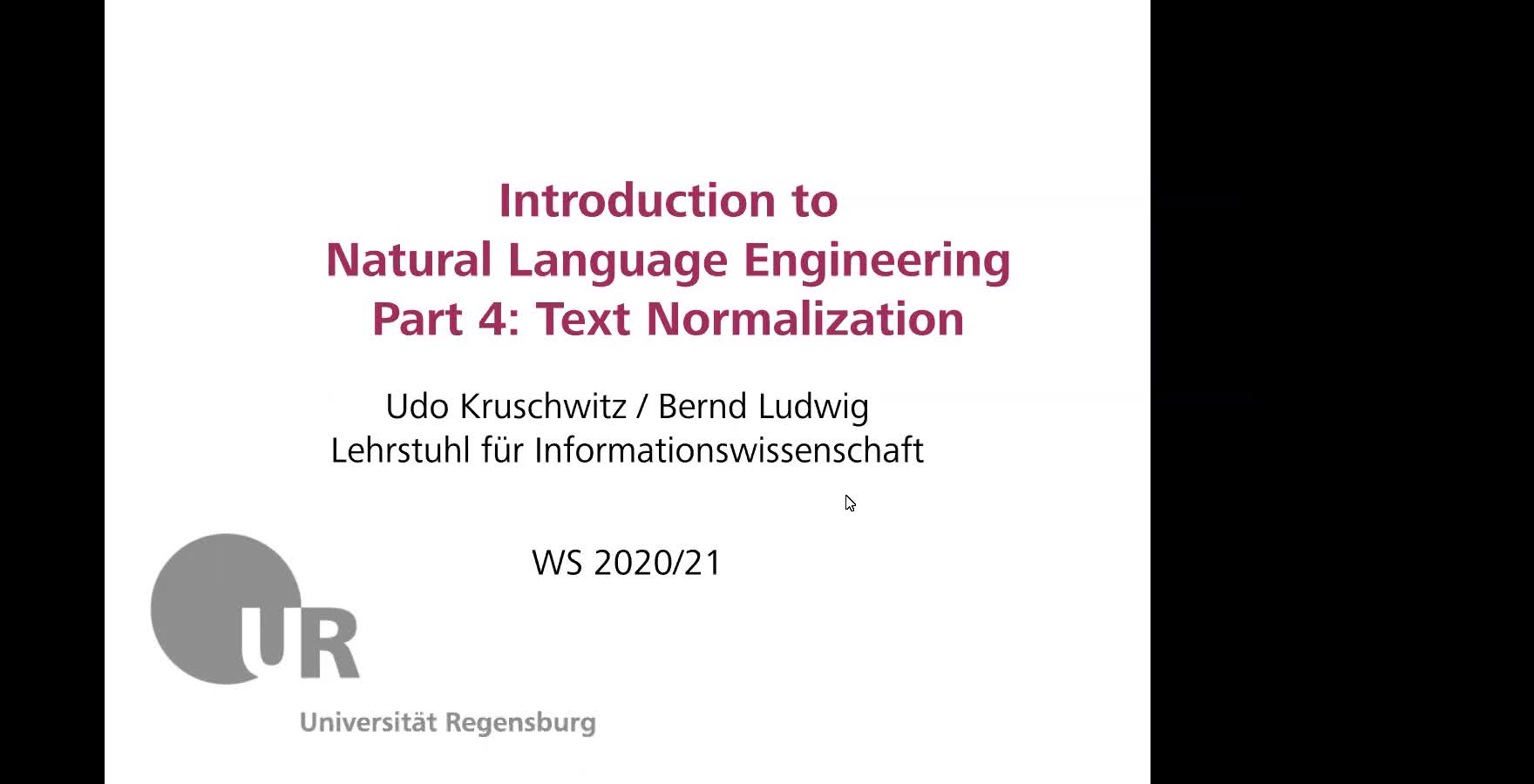 Introduction to Natural Language Engineering 1 / Informationslinguistik 1 - Lecture 4 (Text normalization / Textnormalisierung )