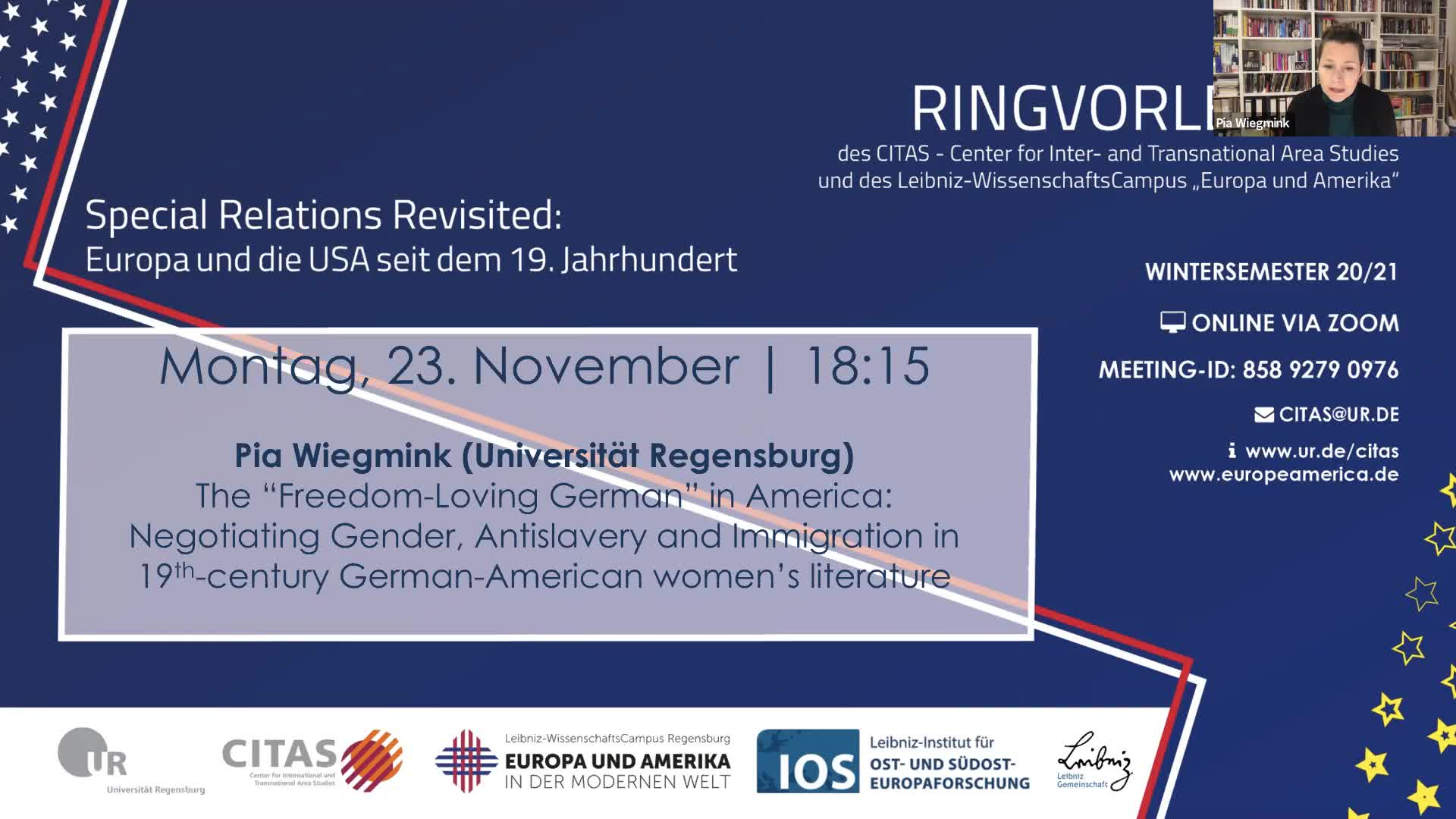 2020_11_23 Pia Wiegmink Ringvorlesung Special Relations - The Freedom-Loving German in America