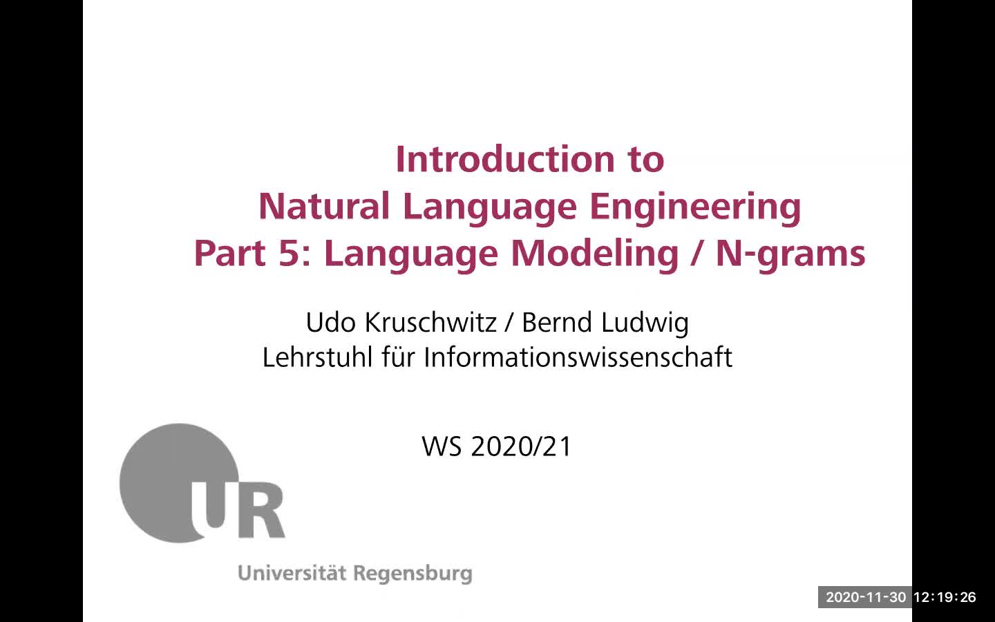 Introduction to Natural Language Engineering 1 / Informationslinguistik 1 - Lecture 5 (Language modeling, n-grams / Statistische Sprachmodelle, N-grams)