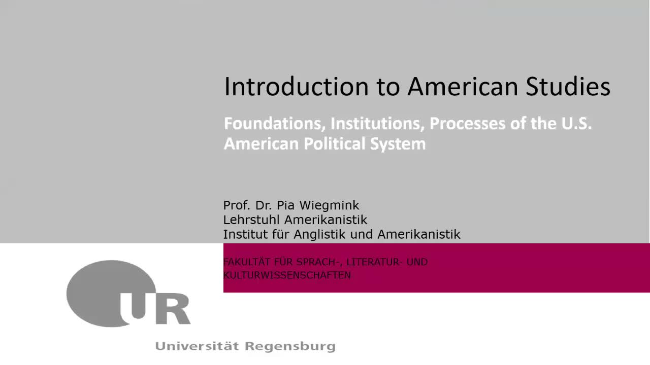 Foundations, Institutions, Processes of the U.S. American Political System