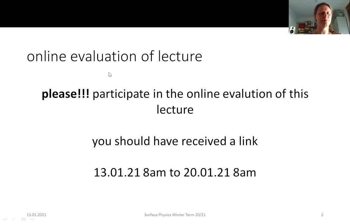 Surface Physics Lecture 20210113: Summary Electronic Structure of Surfaces, Vibrational Properties of Surfaces