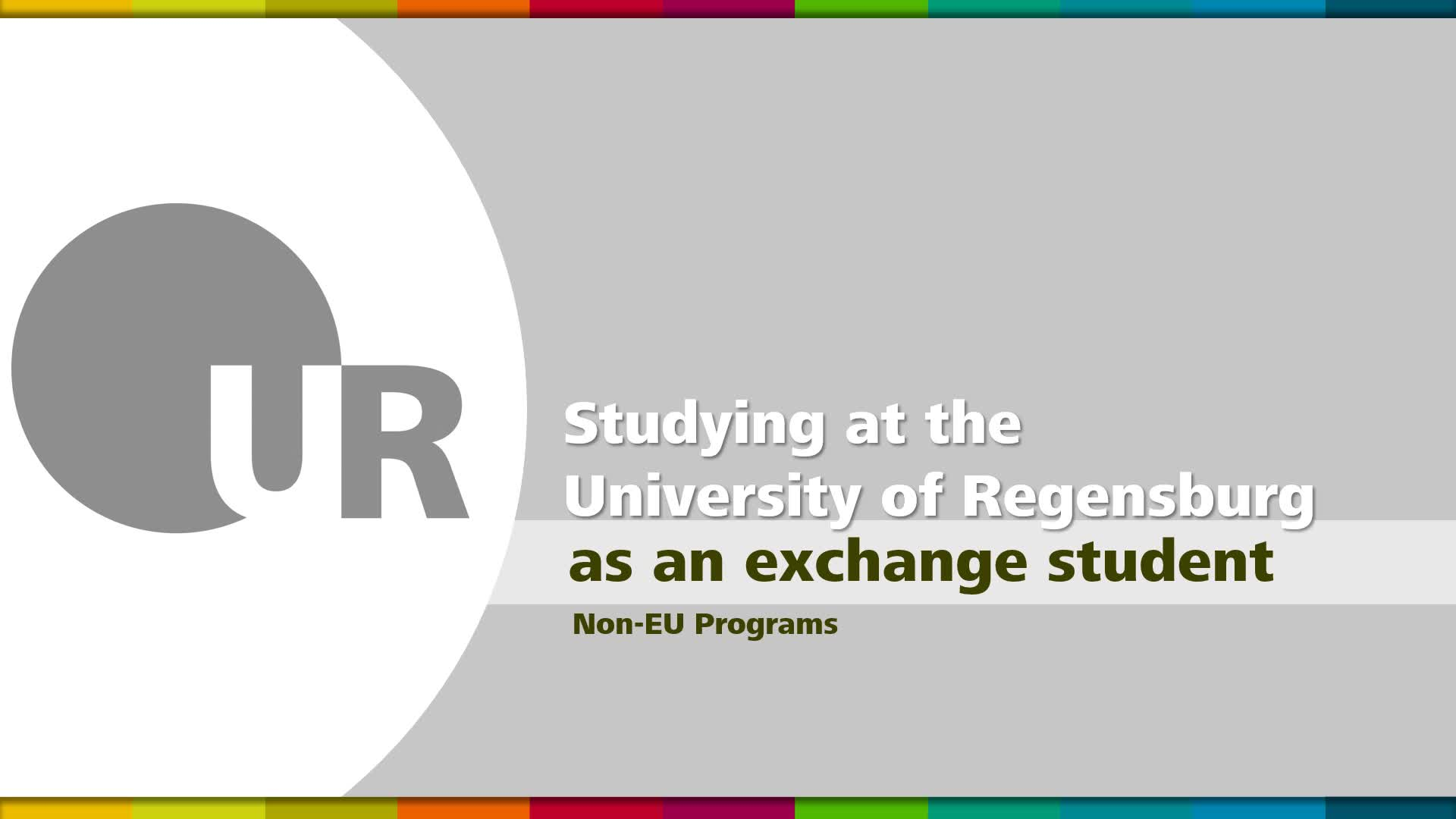 Studying at the University of Regensburg:        Non-EU Exchange Student