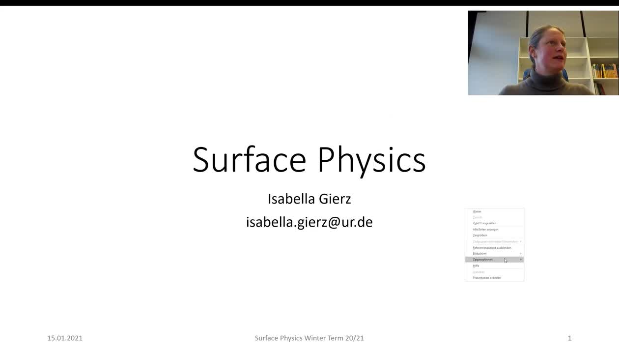 Surface Physics Lecture 20210115: Vibrational Properties of Surfaces, High-Resolution EELS, Raman and IR Spectroscopy, IRRAS, Inelastic Tunneling, He scattering