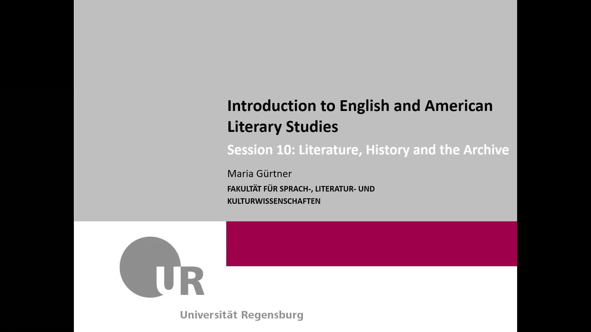 Session 10: Literature, History and the Archive