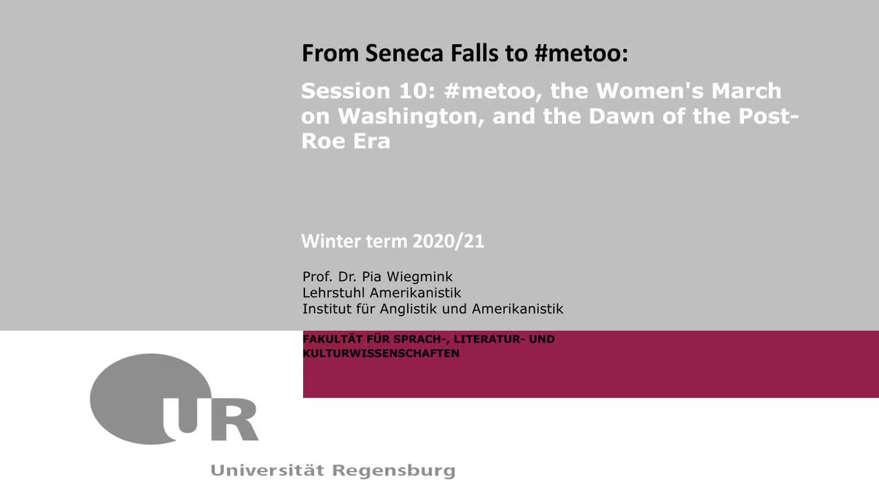 Session 10: #metoo, the Women's March on Washington, and the Dawn of the Post-Roe Era