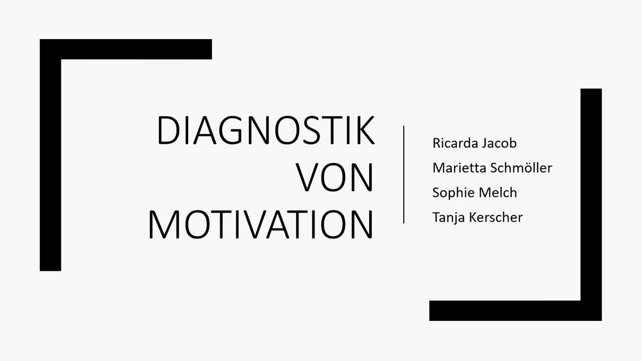 Motivationsdiagnostik_Gruppe2_Team1