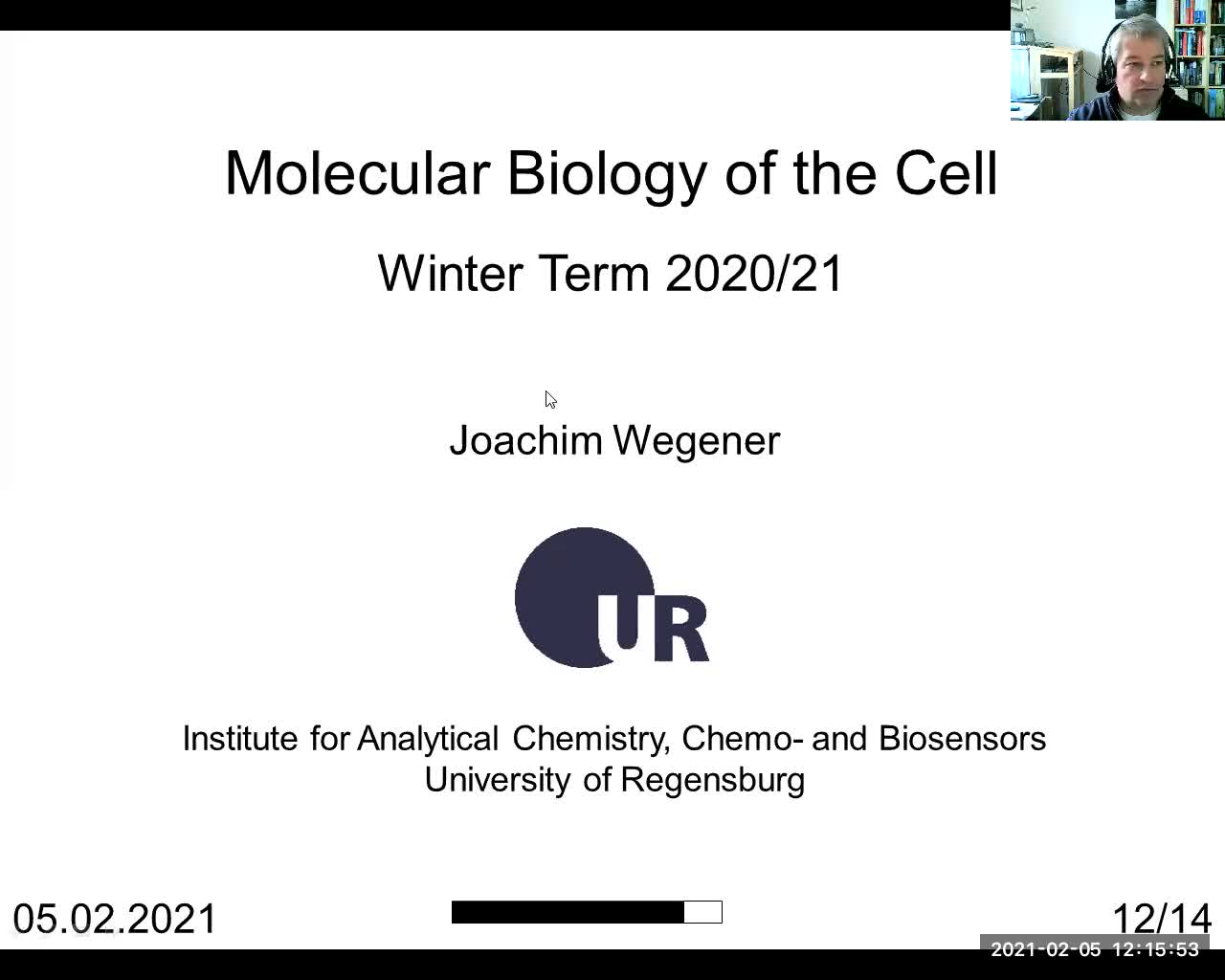 Vorlesung Molecular Biology of the Cell - Nr. 12 - 05.02.2021 - ZOOM