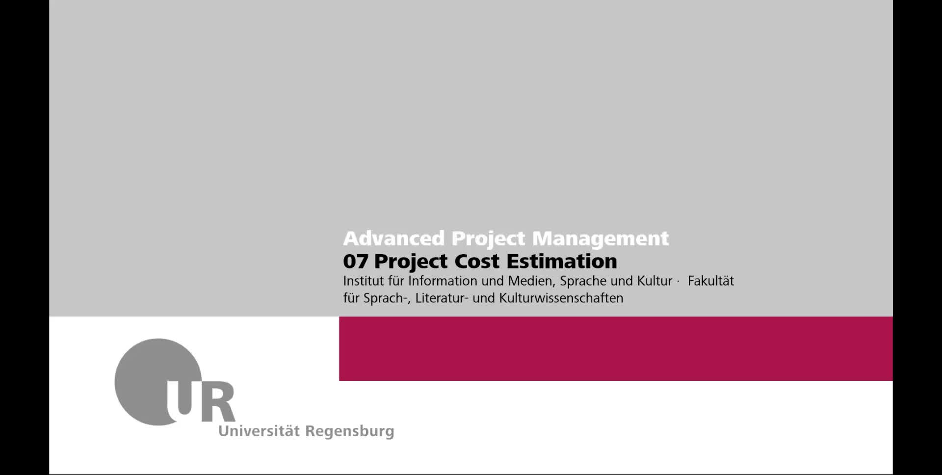 Advanced IT Project Management WS 2021: 07a Cost Estimation