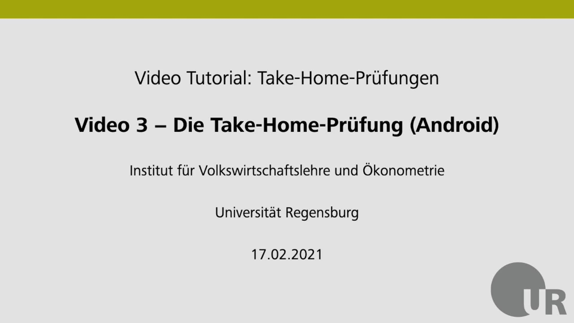 Video 3 - Die Take-Home-Prüfung (Android)