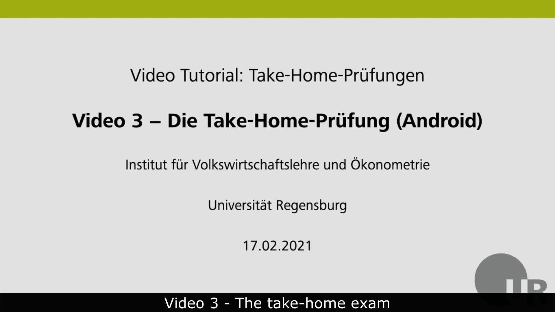 Video 3 - The Take-Home-Exam (Android, English subtitles)