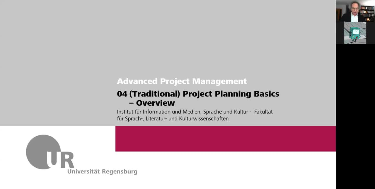 Advanced IT Project Management WS 2021: 04 Project Planning Basics