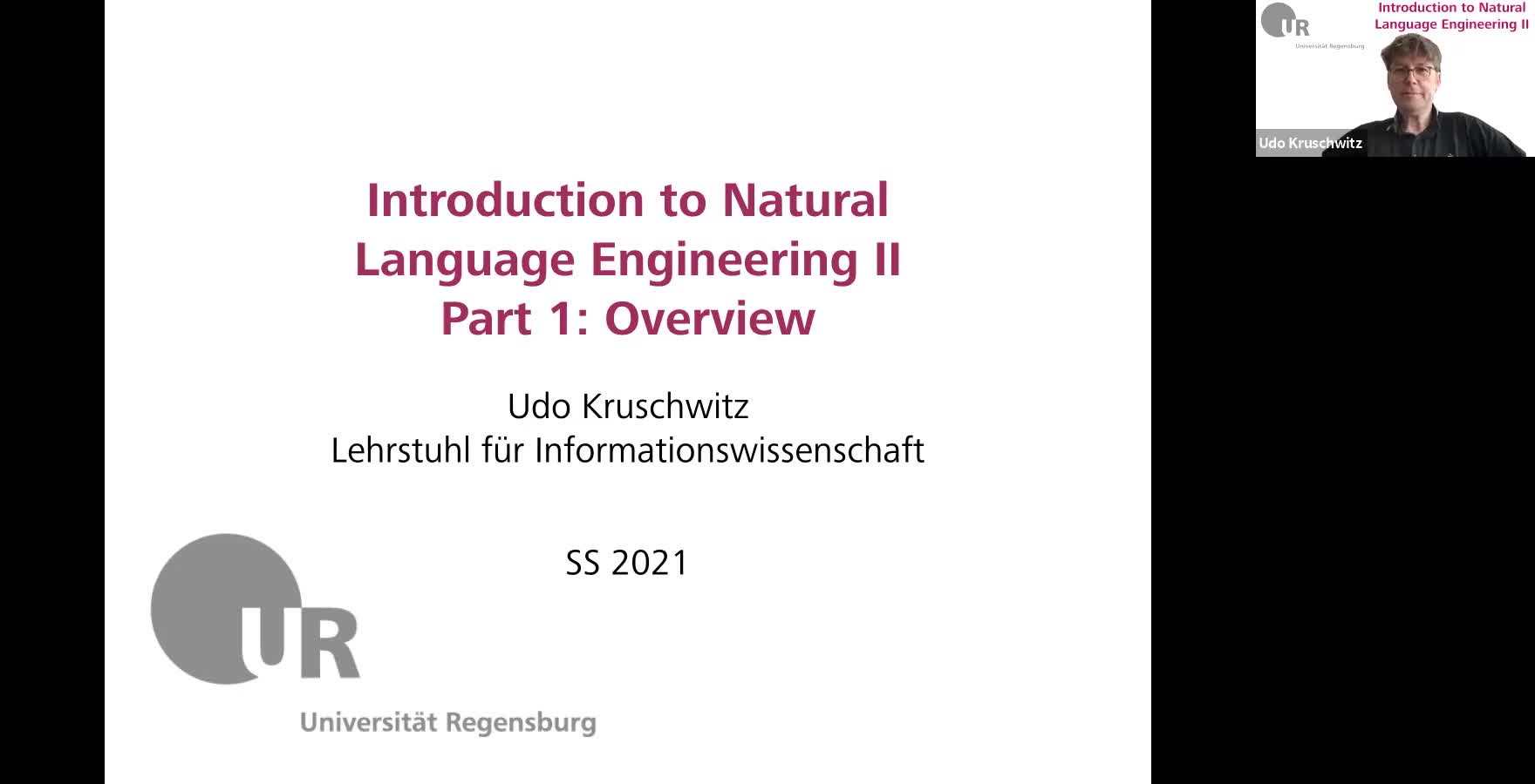Introduction to Natural Language Engineering 2 / Informationslinguistik 2 - Lecture 1 (Overview)