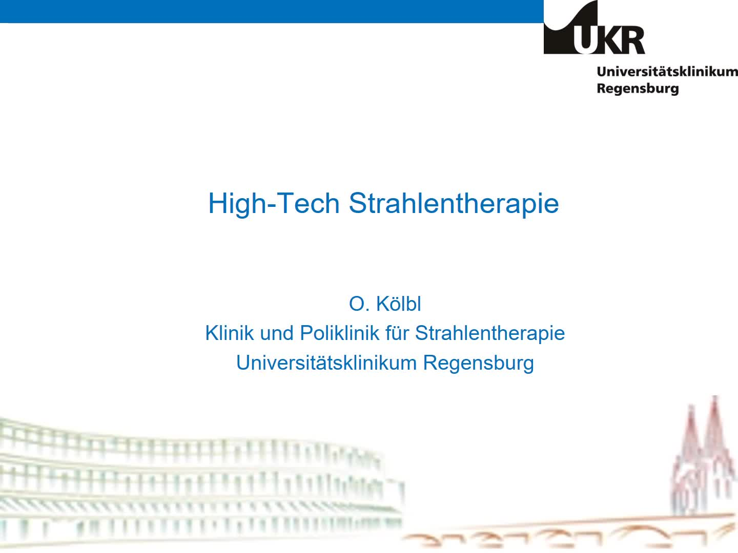 7 STT_High Tech in der Strahlentherapie_O. Koelbl