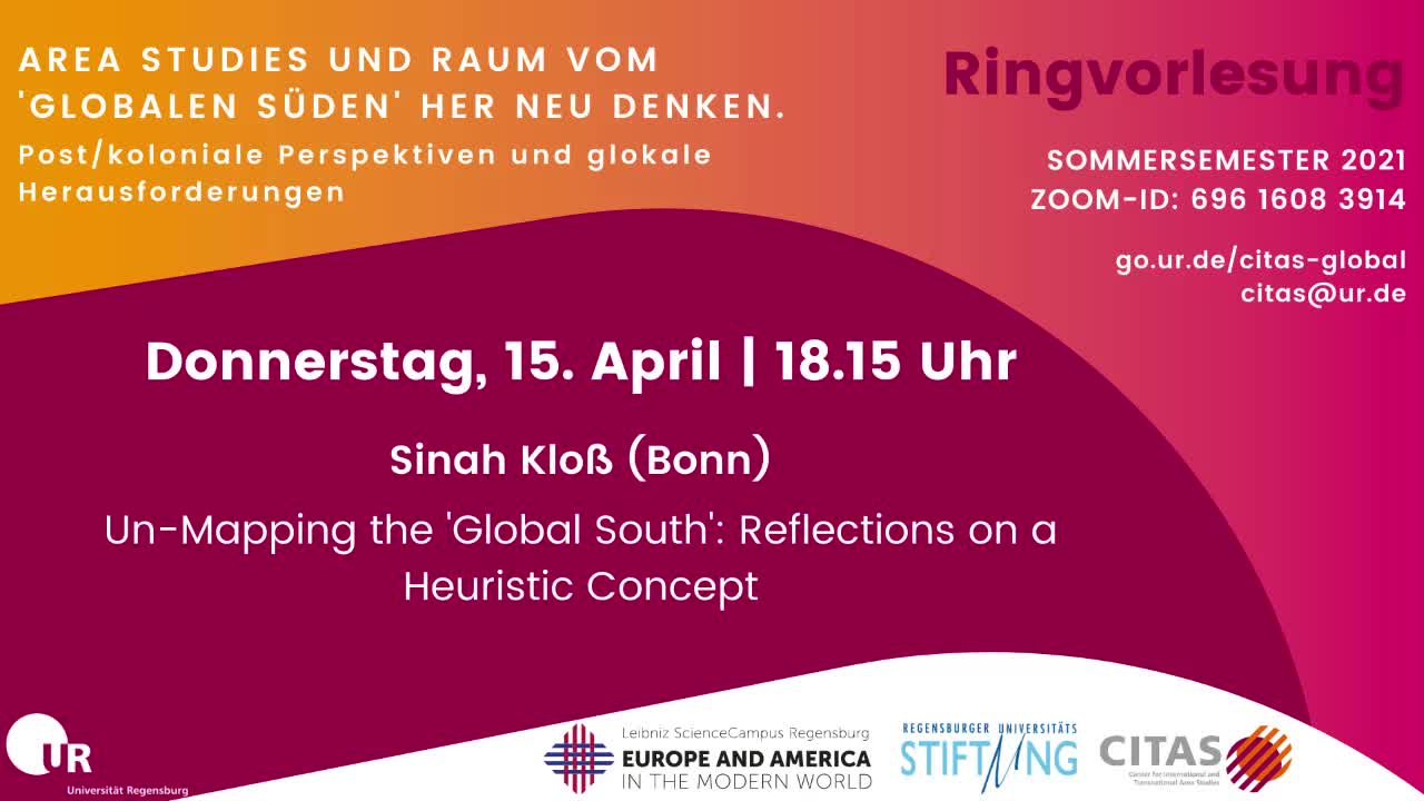 2021_15_04 Sinah Kloß – Ringvorlesung Global South - Reflections on a Heuristic Concept
