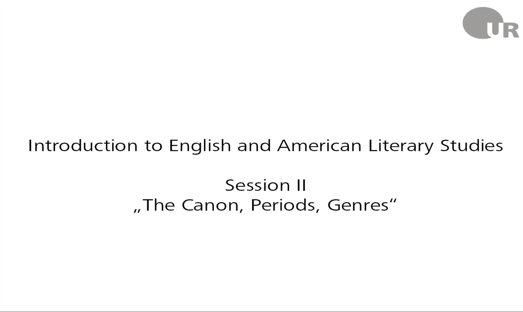 Session 2: The Canon, Periods, Genres