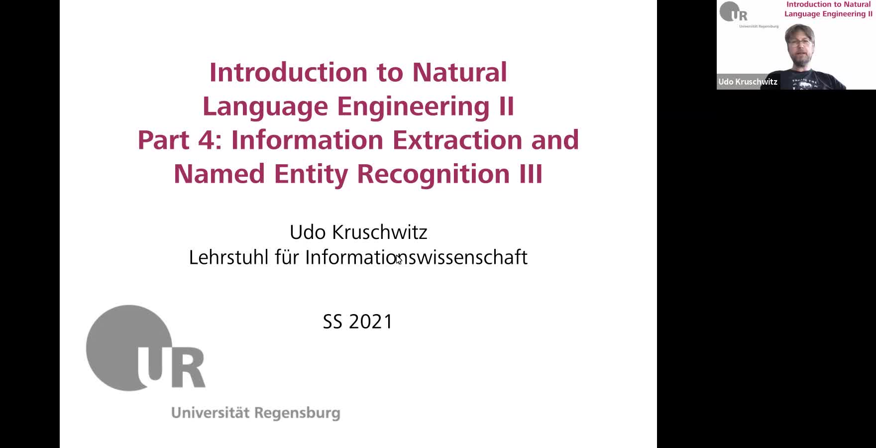 Introduction to Natural Language Engineering 2 / Informationslinguistik 2 - Lecture 5 (Information Extraction and Named Entity Recognition III / Informationsextraktion und Extraktion von Entitäten III)