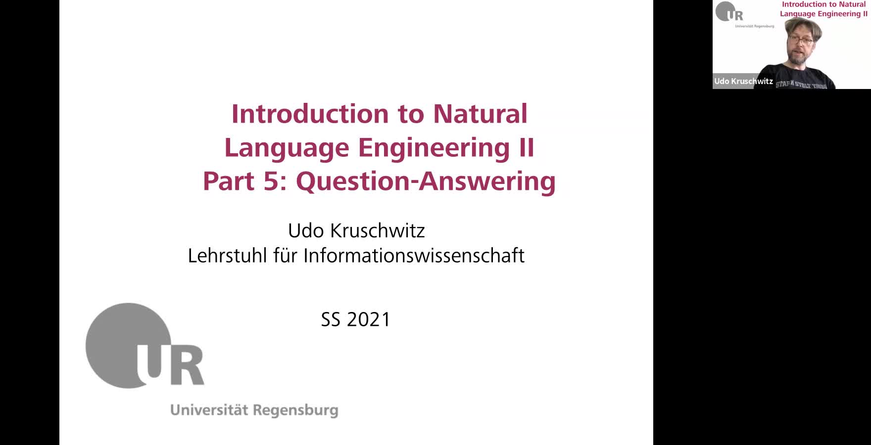 Introduction to Natural Language Engineering 2 / Informationslinguistik 2 - Lecture 6 (Question-answering systems)
