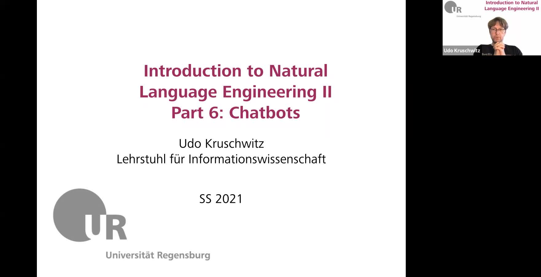 Introduction to Natural Language Engineering 2 / Informationslinguistik 2 - Lecture 8 (Chatbots)