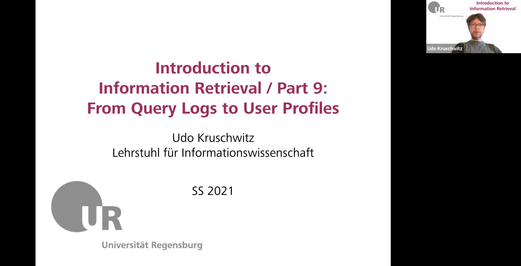 Introduction to Information Retrieval - Lecture 9 (From query logs to user profiles)
