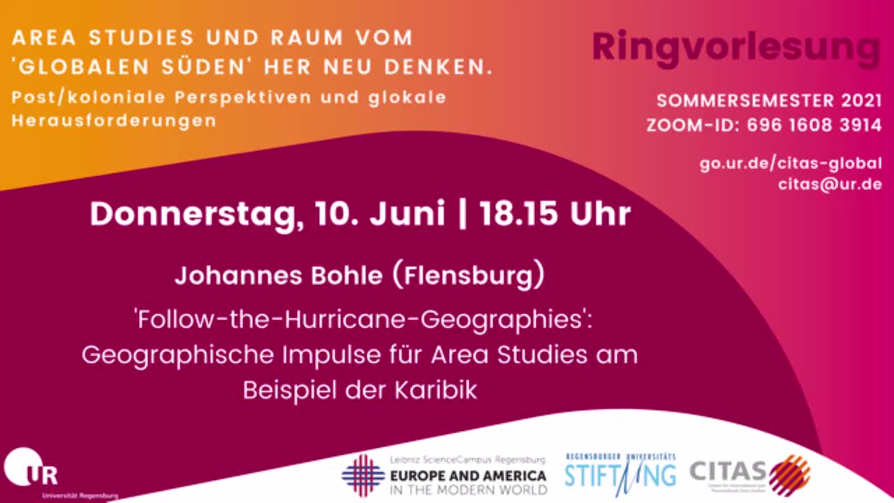 10_06_2021- Johannes Bohle - Ringvorlesung Global South - Follow the Hurricane Geographies