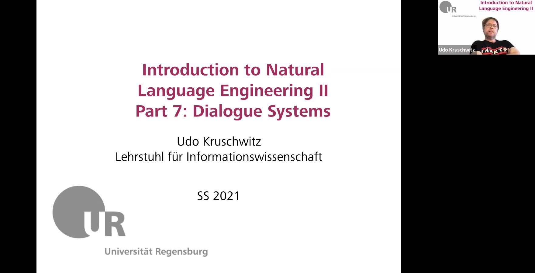 Introduction to Natural Language Engineering 2 / Informationslinguistik 2 - Lecture 9 (Dialogue Systems)