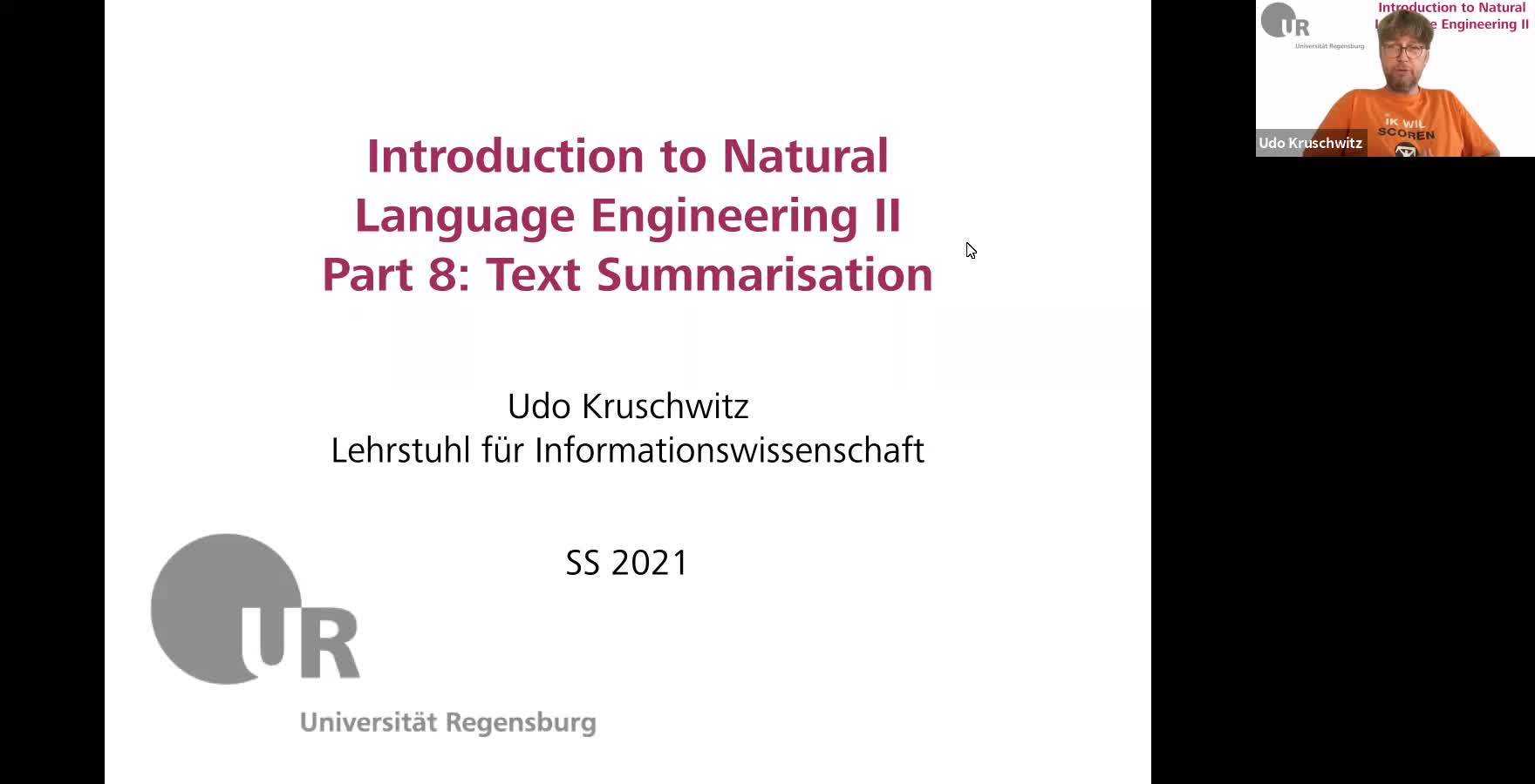 Introduction to Natural Language Engineering 2 / Informationslinguistik 2 - Lecture 10 (Text Summarisation)