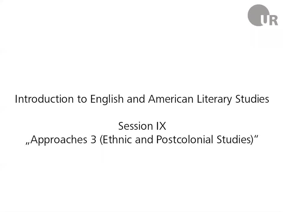 Session 9: Approaches 3 (Ethnic and Postcolonial Studies)