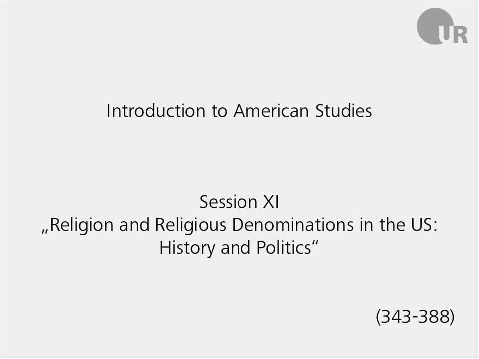 Session 11: Religion and Religious Denominations in the US:  History and Politics
