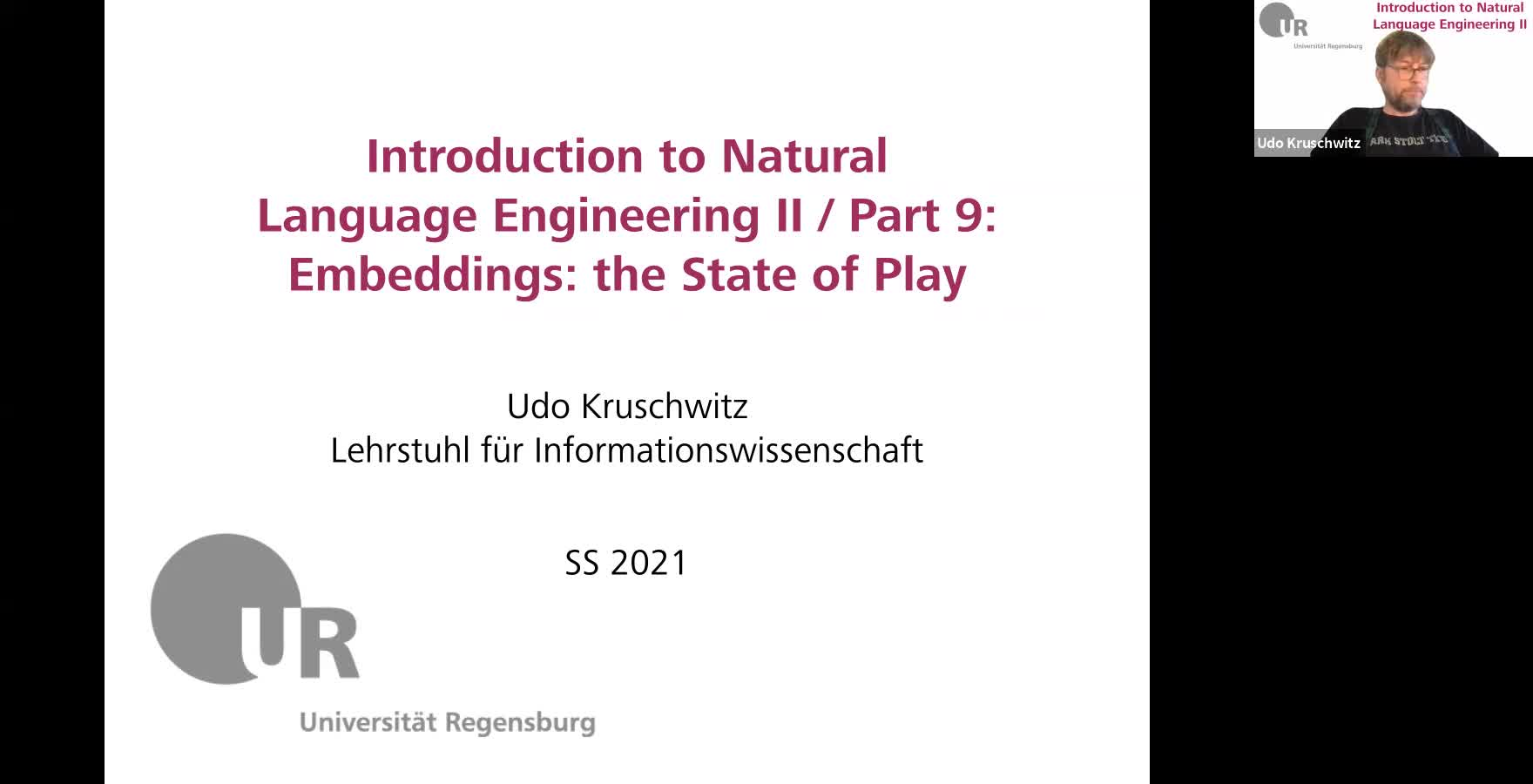 Introduction to Natural Language Engineering 2 / Informationslinguistik 2 - Lecture 11 (Embeddings: the State of Play)
